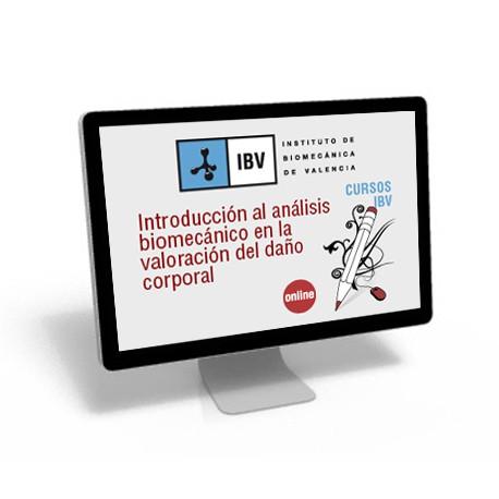 Introducción al análisis biomecánico en la valoración del daño corporal. 1ª Edición