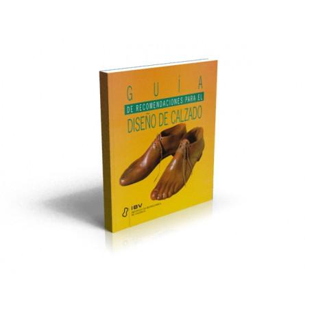 Guía de recomendaciones para el Diseño de Calzado
