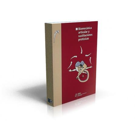 Biomecánica articular y sustituciones protésicas